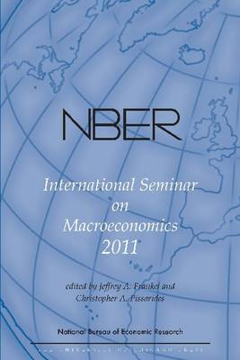 NBER International Seminar on Macroeconomics by Jeffrey A. Frankel