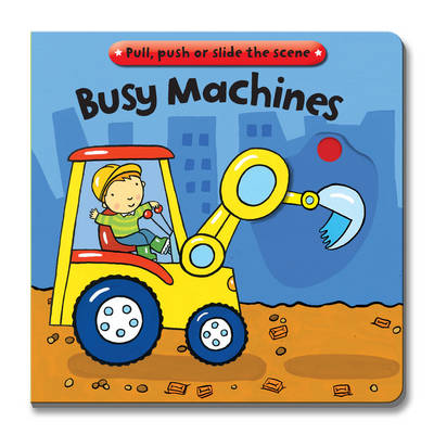 Busy Books: Busy Machines by Joy Gosney