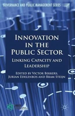 Innovation in the Public Sector Linking Capacity and Leadership by Victor Bekkers