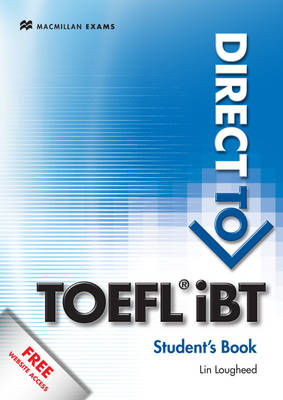 Direct to TOEFL IBT SB + Website Pack by Lin Lougheed, Pamela Vittorio