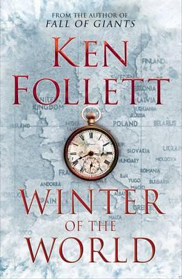 Winter of the World by Ken Follett