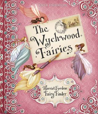 The Wychwood Fairies by Faye Hanson