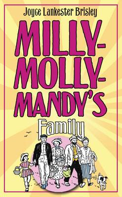 Milly-Molly-Mandy's Family by Joyce Lankester Brisley