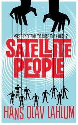 Satellite People by Hans Olav Lahlum