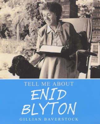 Enid Blyton by Gillian Baverstock