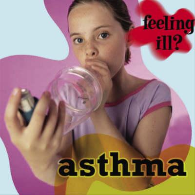 Asthma by Jillian Powell