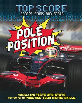 Pole Position! by Jonathan Noble, Ruth Owen