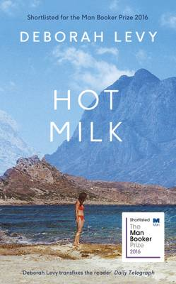 Cover for Hot Milk by Deborah Levy