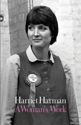 A Woman's Work by Harriet Harman