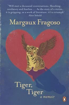 Tiger, Tiger A Memoir by Margaux Fragoso