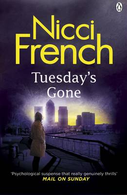 Tuesday's Gone A Frieda Klein Novel by Nicci French