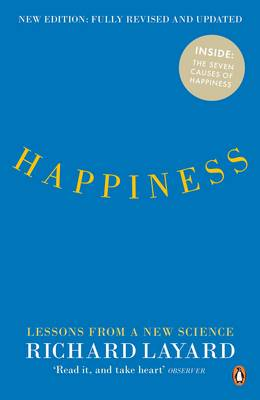 Happiness Lessons from a New Science (Second Edition) by Richard Layard