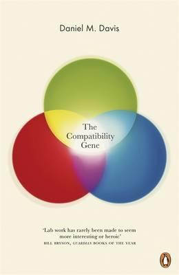 The Compatibility Gene by Daniel M. Davis