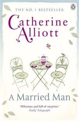 A Married Man by Catherine Alliott