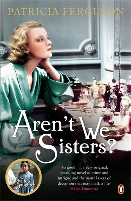 Aren't We Sisters? by Patricia Ferguson