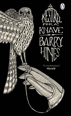 A Kestrel For A Knave, by Barry Hines