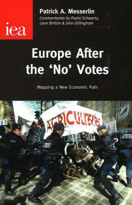 Europe After the No Votes Mapping a New Economic Path by Patrick A. Messerlin