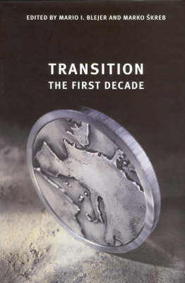 Transition The First Decade by Mario I. Blejer