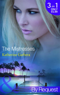 The Mistresses by Katherine Garbera