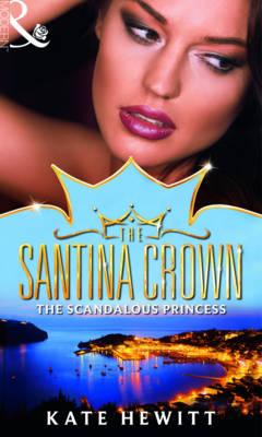 The Scandalous Princess by Kate Hewitt