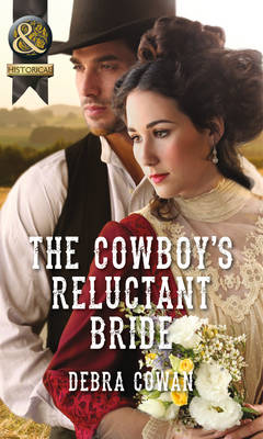 The Cowboy's Reluctant Bride by Debra Cowan