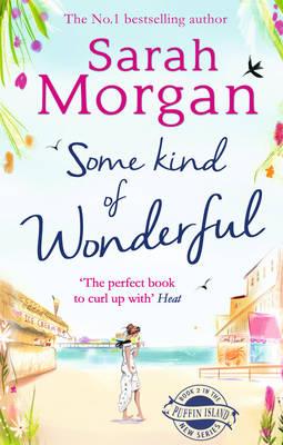 Some Kind of Wonderful by Sarah Morgan