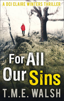 For All Our Sins by T. M. E. Walsh