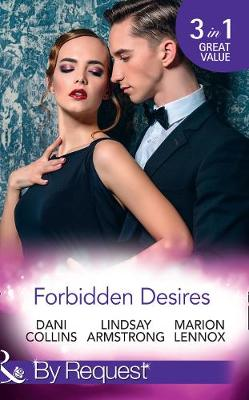 Forbidden Desires A Debt Paid in Passion / an Exception to His Rule / Waves of Temptation by Dani Collins, Lindsay Armstrong, Marion Lennox