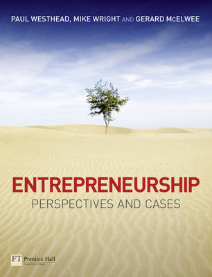 Entrepreneurship Perspectives and Cases by Paul Westhead, Gerard McElwee, Mike Wright
