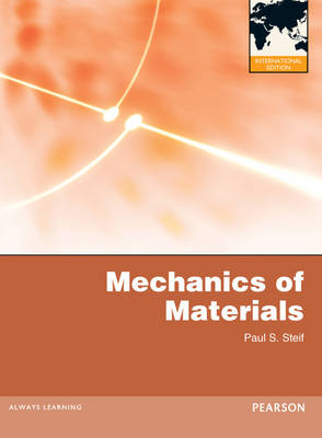 Mechanics of Materials by Paul S. Steif