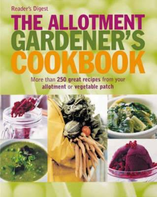 The Allotment Gardener's Cookbook by