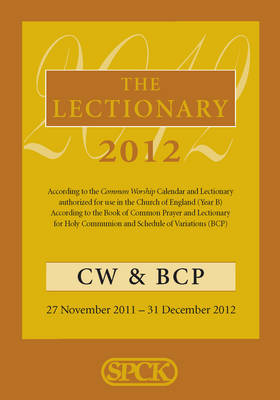 The Lectionary 2012 Common Worship and Book of Common Prayer by Common Worship