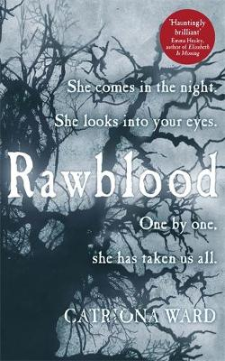 Rawblood by Catriona Ward
