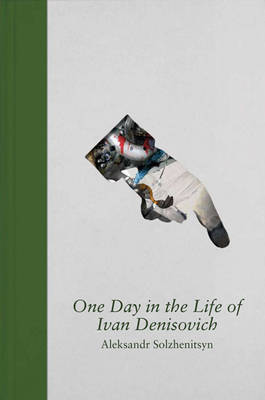 One Day in the Life of Ivan Denisovich - Special Limited Edition by Aleksandr Solzhenitsyn