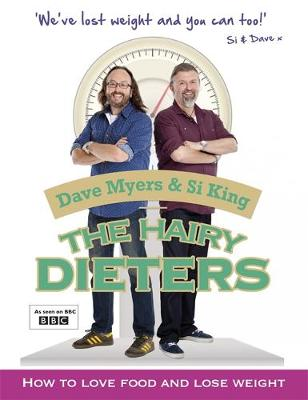 The Hairy Dieters How to Love Food and Lose Weight by Hairy Bikers