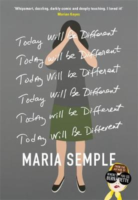 Cover for Today Will be Different by Maria Semple