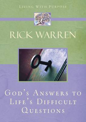 Answers To Life's Toughest Questions by Rick Warren