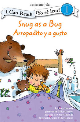 Snug as a Bug/Arropadito y a Gusto Biblical Values by Amy E. Imbody