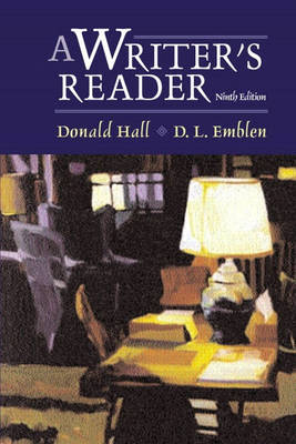 A Writers Reader by Donald Hall, D.L. Emblen
