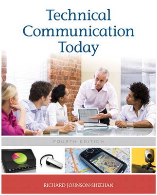 Technical Communication Today with New MyTechCommLab Student Access Code Card by Richard Johnson-Sheehan