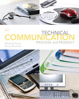 Technical Communication Process and Product with New MyTechCommLab - Access Card Package by Sharon Gerson, Steven Gerson