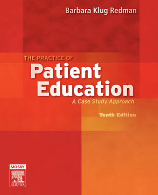 The Practice of Patient Education by Barbara Klug Redman