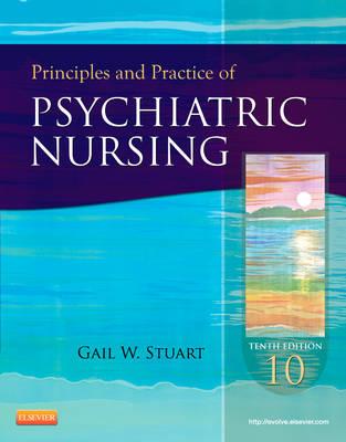 Principles and Practice of Psychiatric Nursing, 10e by Gail Wiscarz Stuart