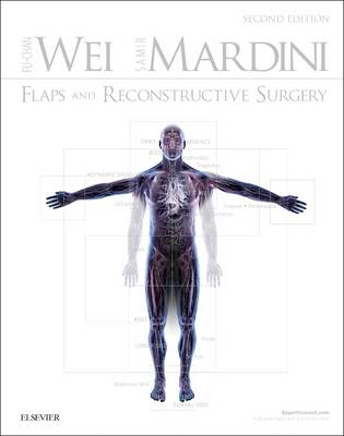 Flaps and Reconstructive Surgery by Fu-Chan, MD Wei, Samir Mardini
