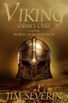 Viking : Odinn's Child by Tim Severin