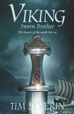 Viking 2: Sworn Brother by Tim Severin