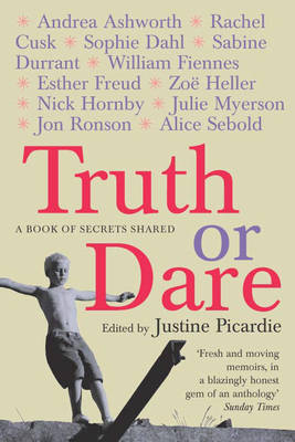Truth Or Dare by Justine Picardie