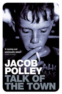 Talk of the Town by Jacob Polley