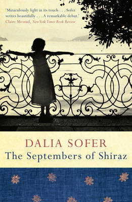 The Septembers of Shiraz by Dalia Sofer