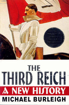 The Third Reich A New History by Michael Burleigh
